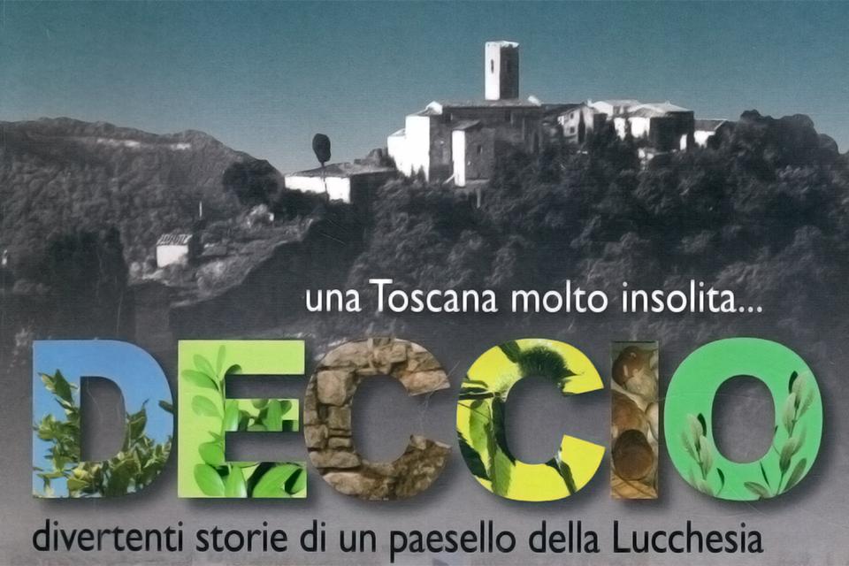 Deccio: storia della Lucchesia narrata da Enrico Linaria